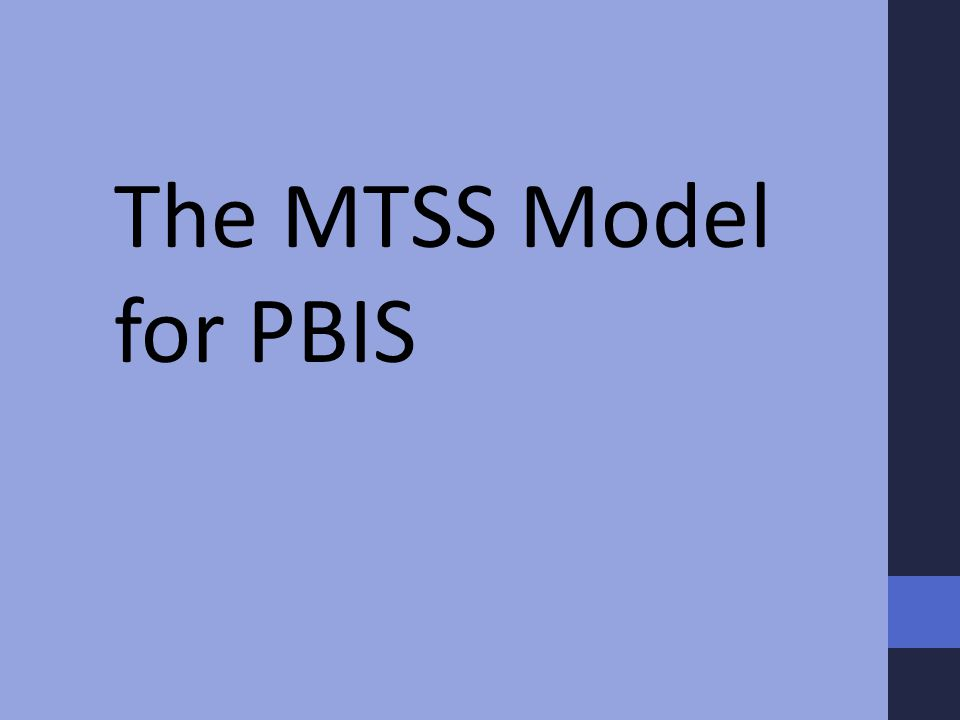 The MTSS Model for PBIS
