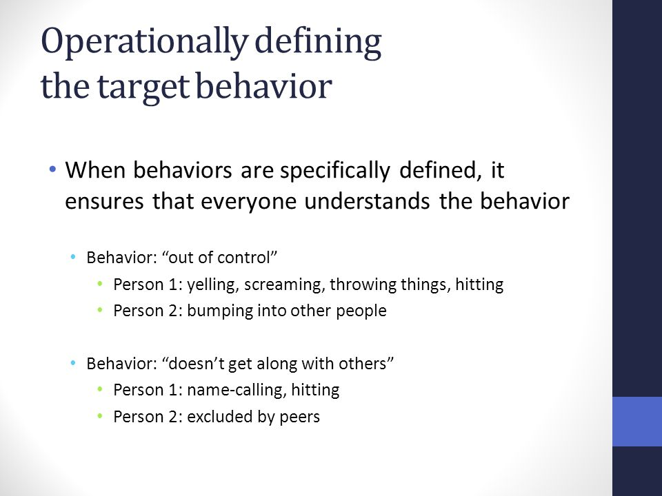 Operationally defining the target behavior