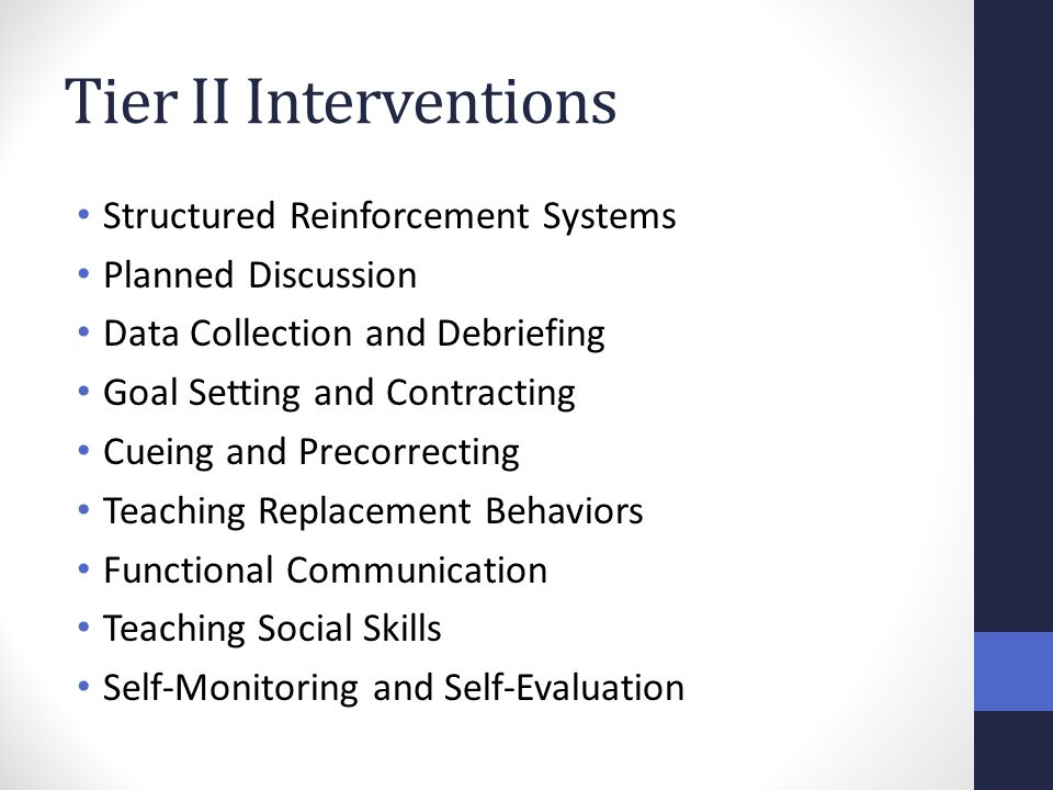 Tier II Interventions Structured Reinforcement Systems