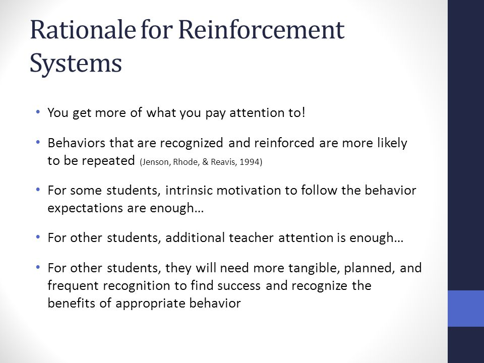 Rationale for Reinforcement Systems