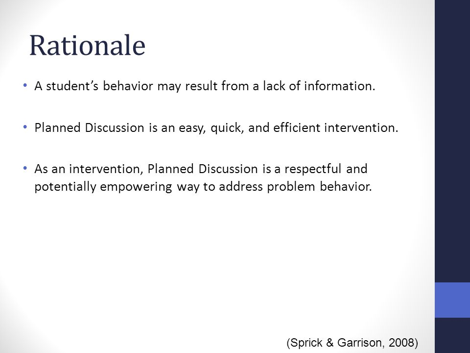 Rationale A student's behavior may result from a lack of information.