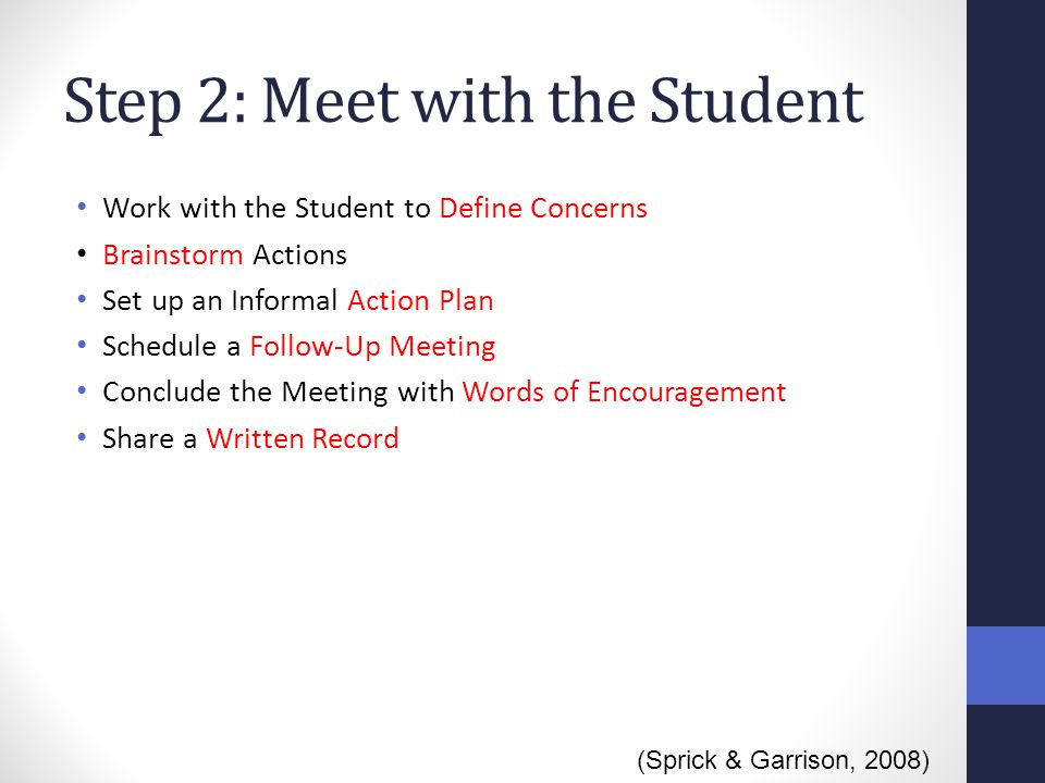 Step 2: Meet with the Student