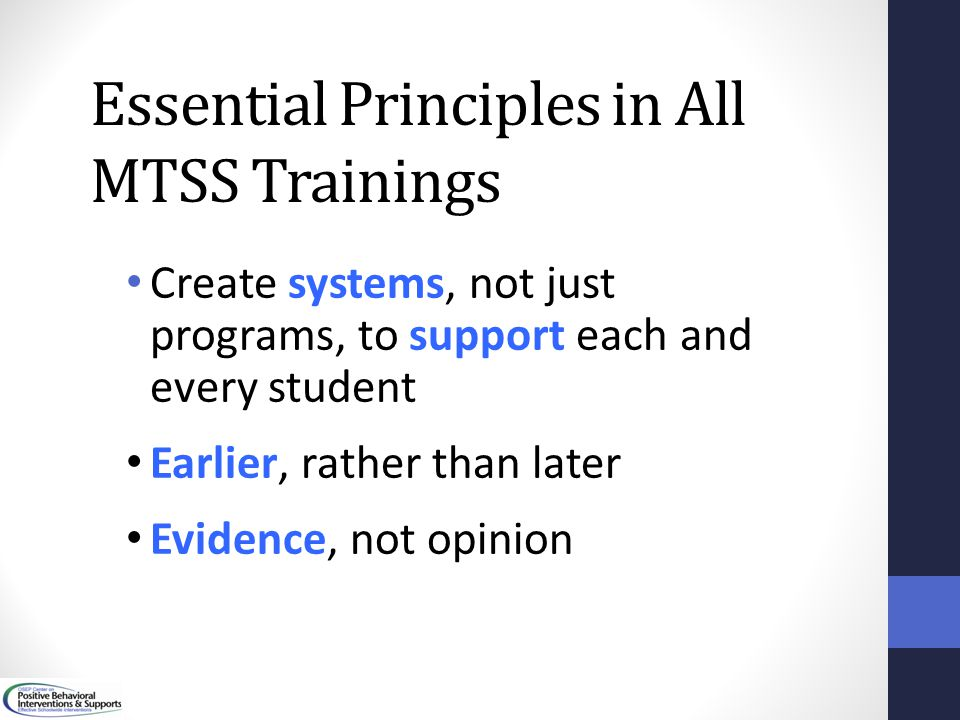 Essential Principles in All MTSS Trainings