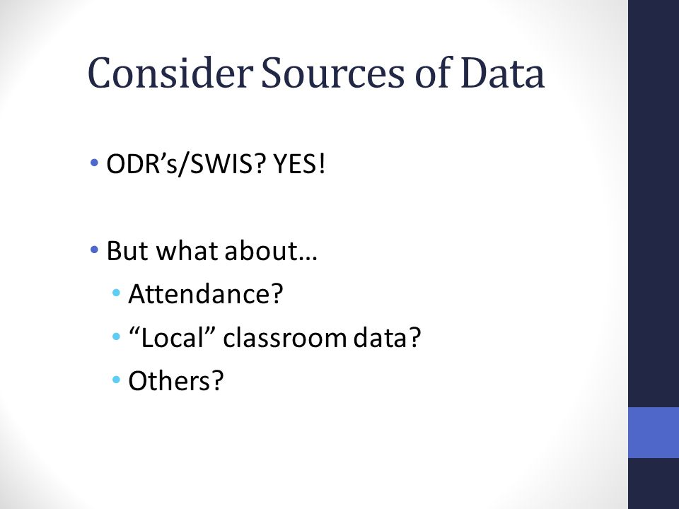 Consider Sources of Data