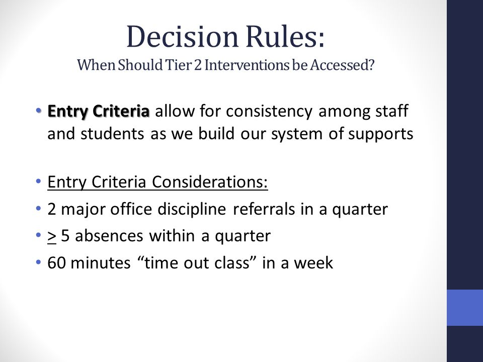 Decision Rules: When Should Tier 2 Interventions be Accessed