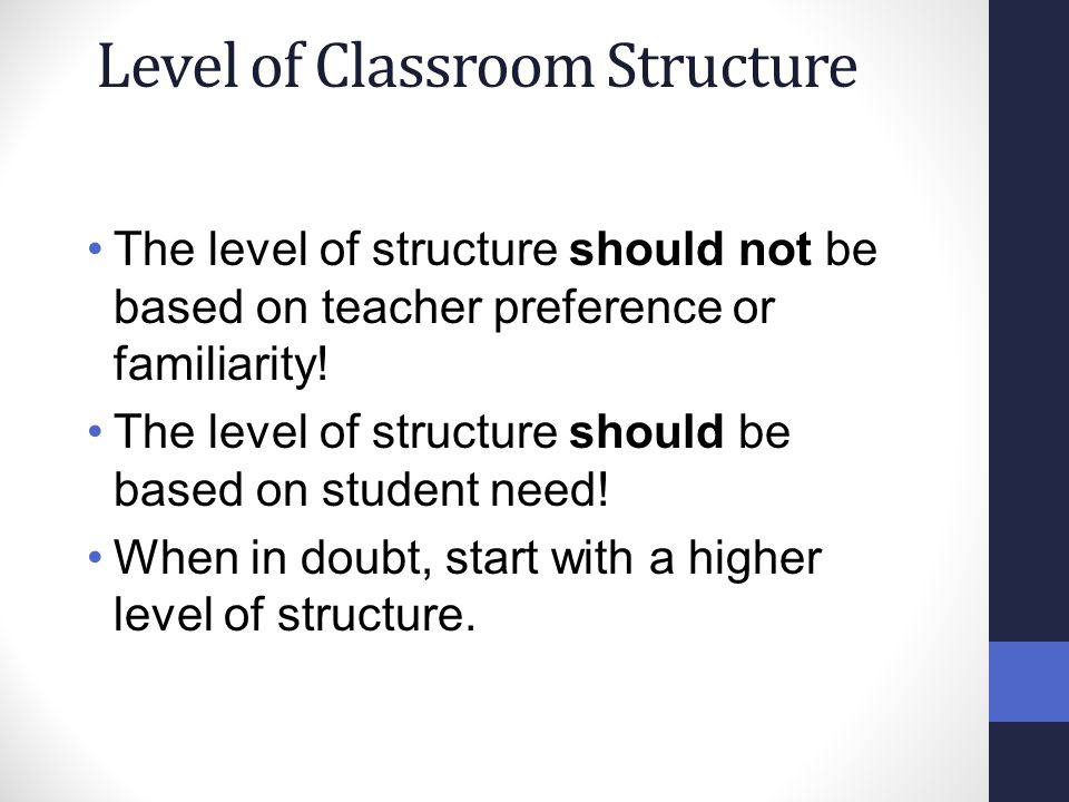 Level of Classroom Structure