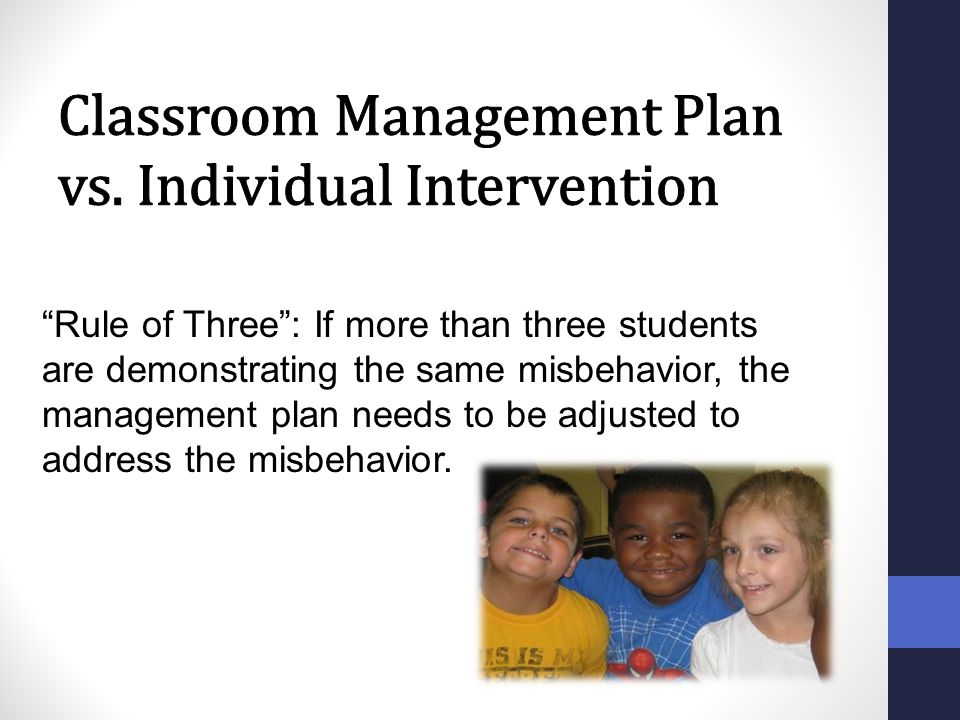 Classroom Management Plan vs. Individual Intervention