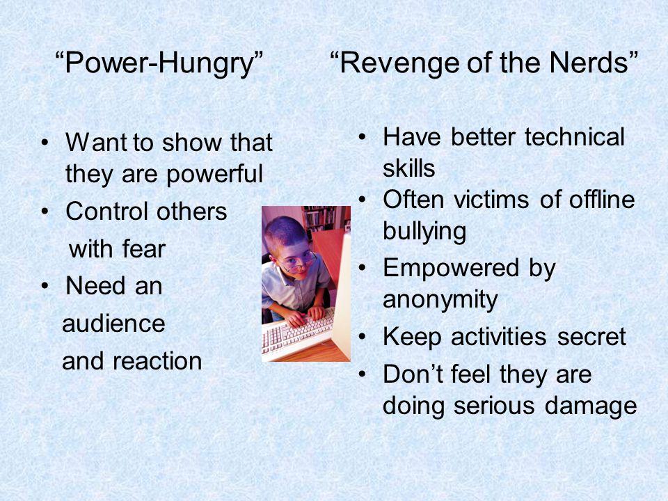 Power-Hungry Revenge of the Nerds