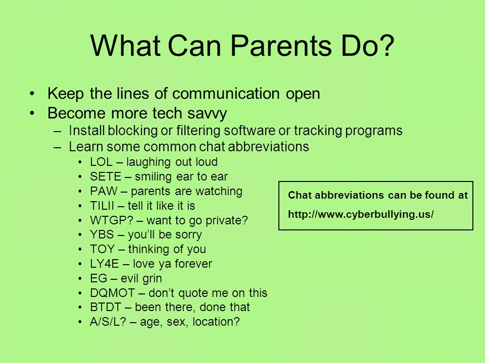 What Can Parents Do Keep the lines of communication open