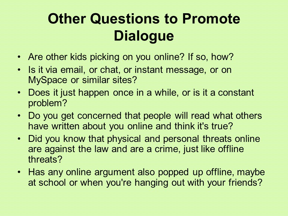Other Questions to Promote Dialogue