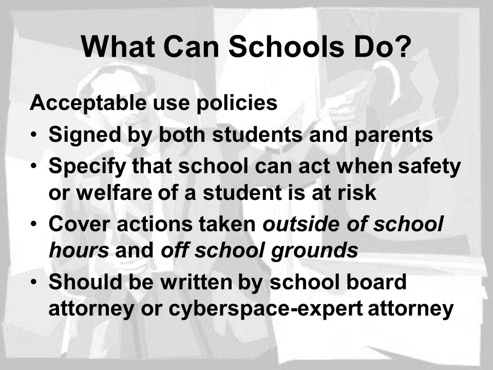 What Can Schools Do Acceptable use policies