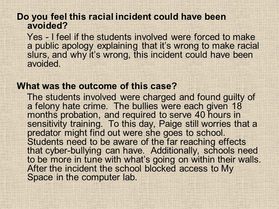 Do you feel this racial incident could have been avoided