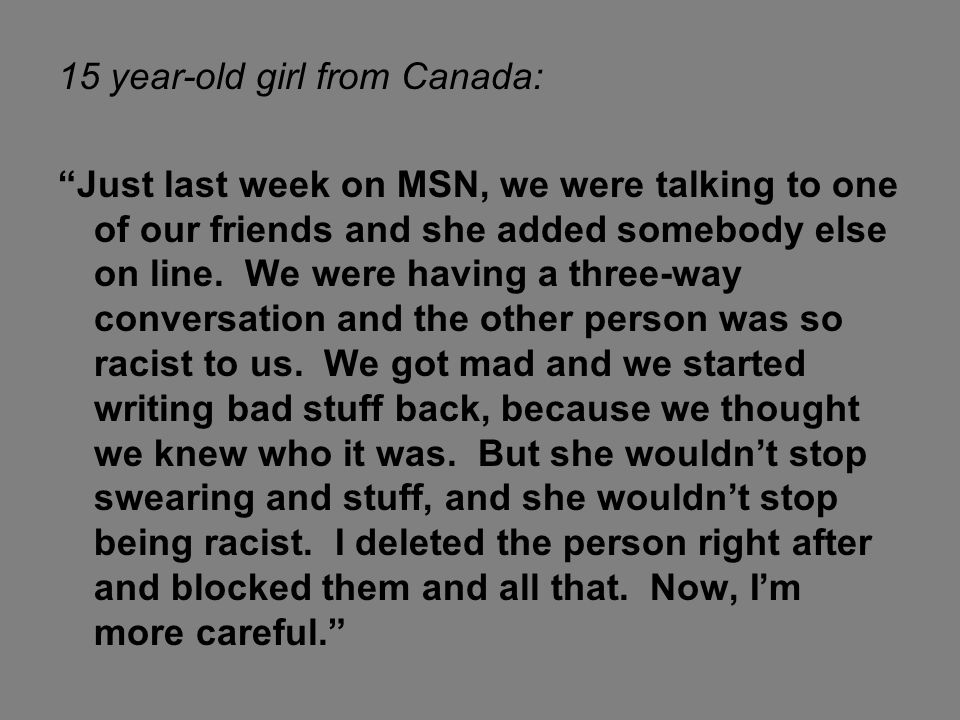 15 year-old girl from Canada: