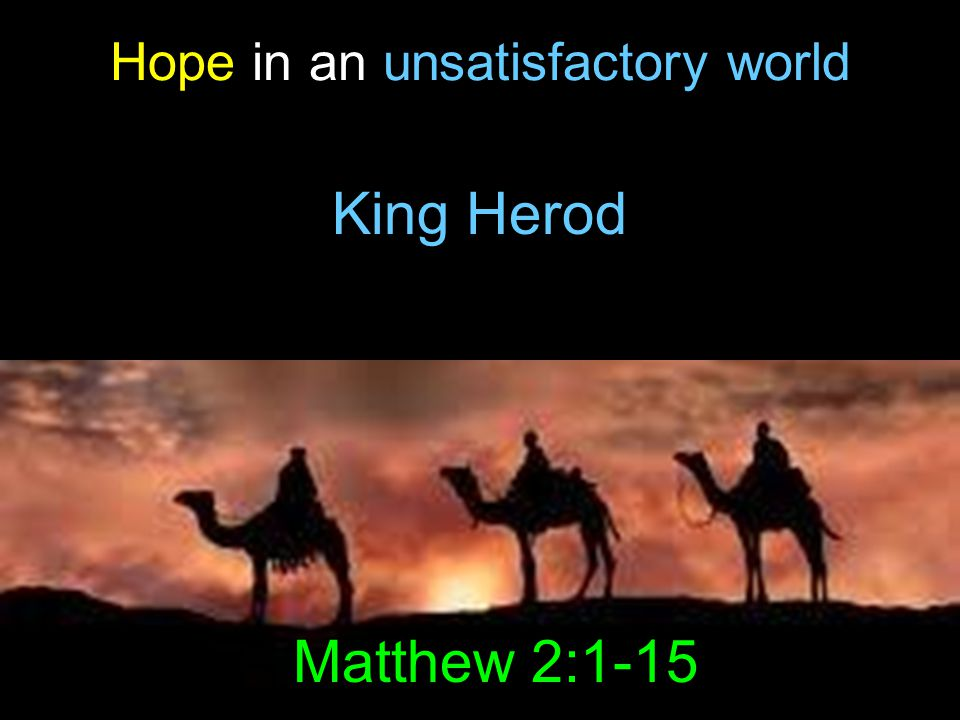 Hope in an unsatisfactory world