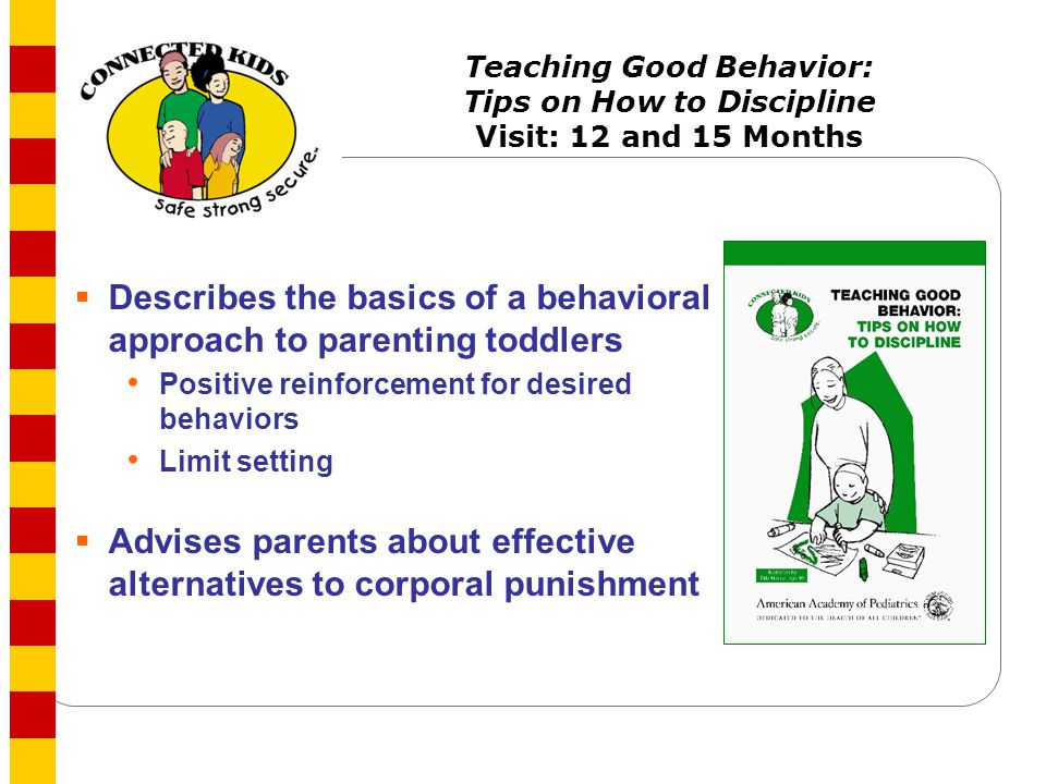 Describes the basics of a behavioral approach to parenting toddlers