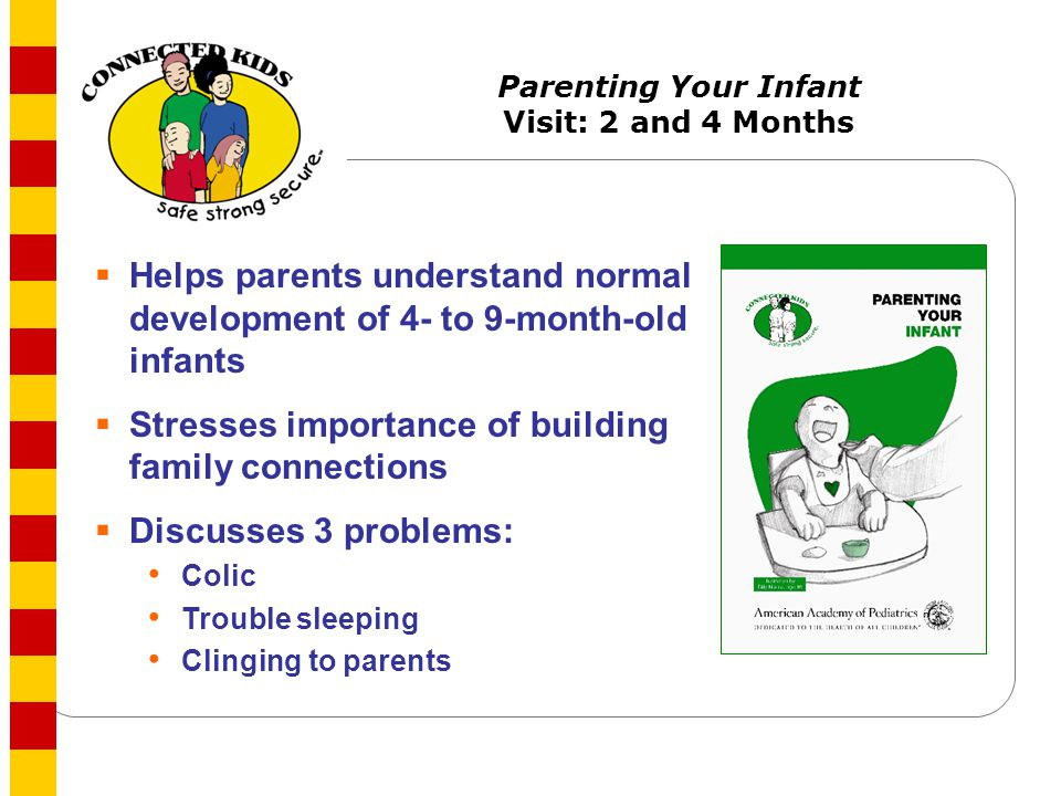 Parenting Your Infant Visit: 2 and 4 Months