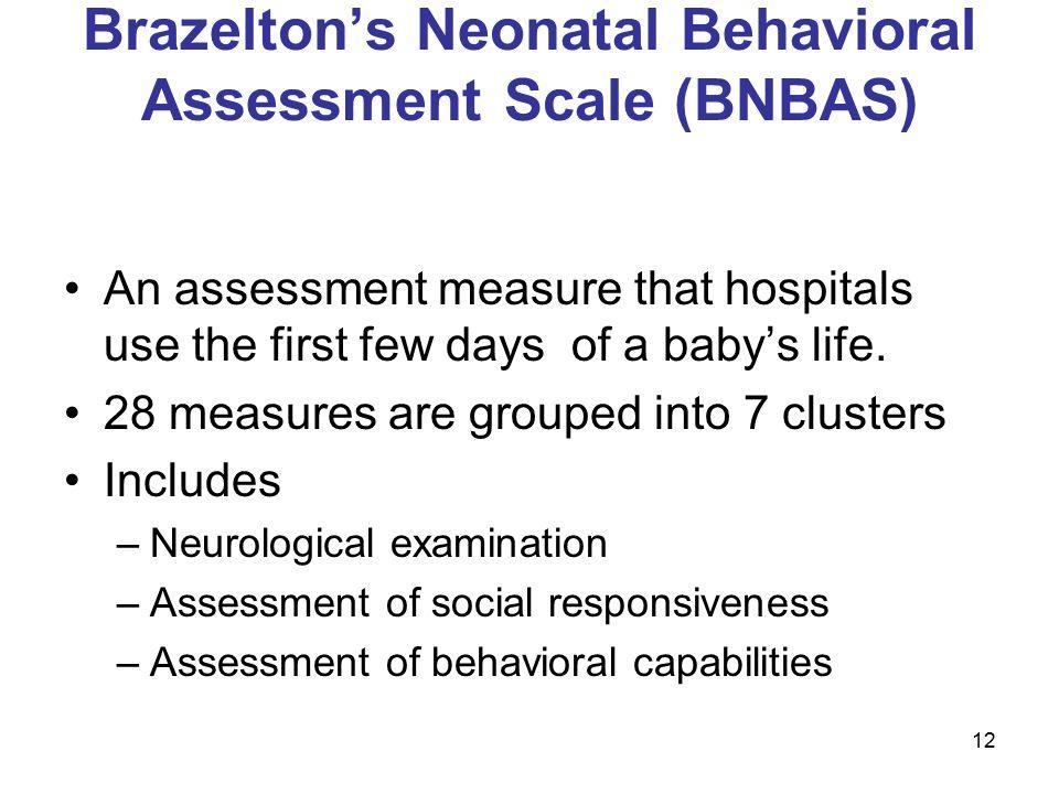 Brazelton's Neonatal Behavioral Assessment Scale (BNBAS)