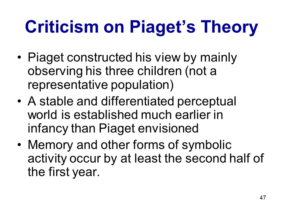 Criticism on Piaget's Theory
