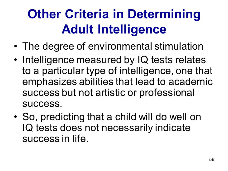 Other Criteria in Determining Adult Intelligence