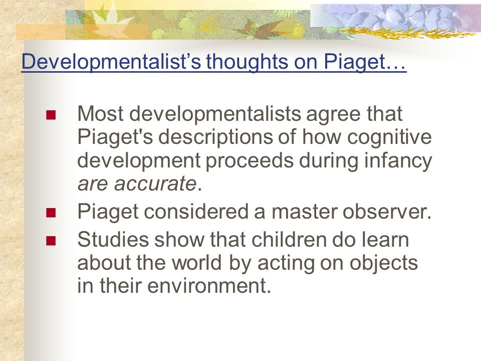 Developmentalist's thoughts on Piaget…