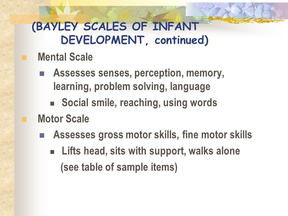 (BAYLEY SCALES OF INFANT DEVELOPMENT, continued)