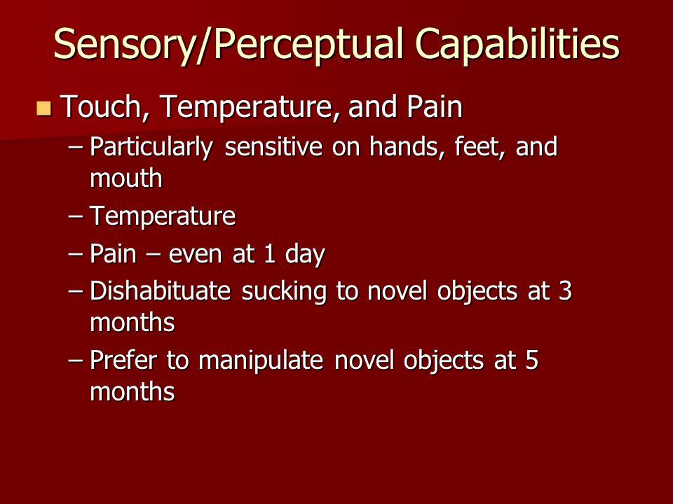 Sensory/Perceptual Capabilities