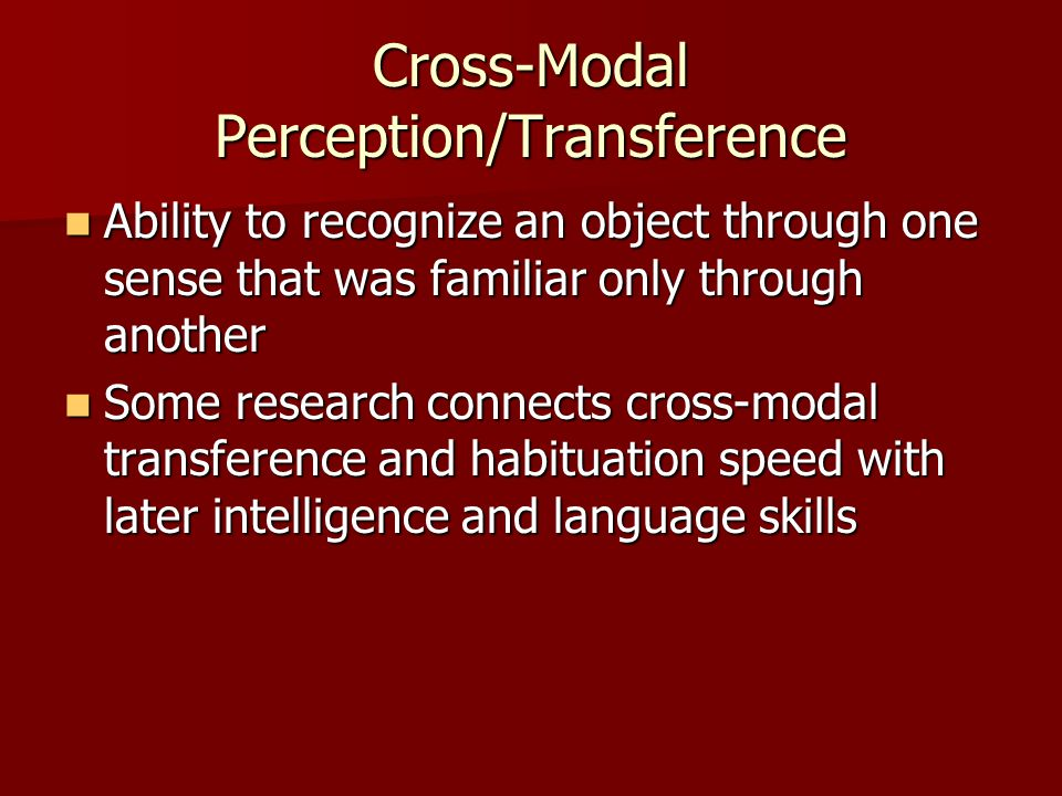 Cross-Modal Perception/Transference