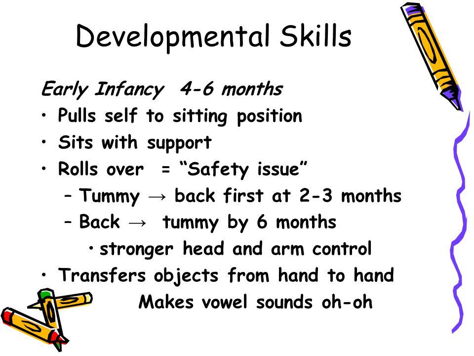 Developmental Skills Early Infancy 4-6 months