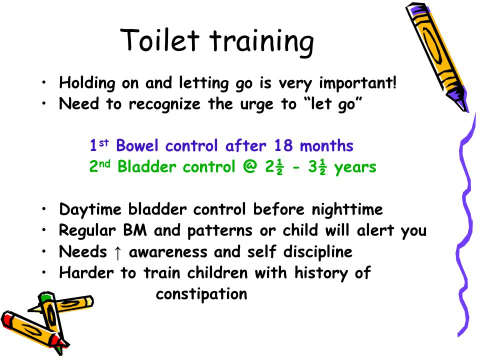 Toilet training Holding on and letting go is very important!