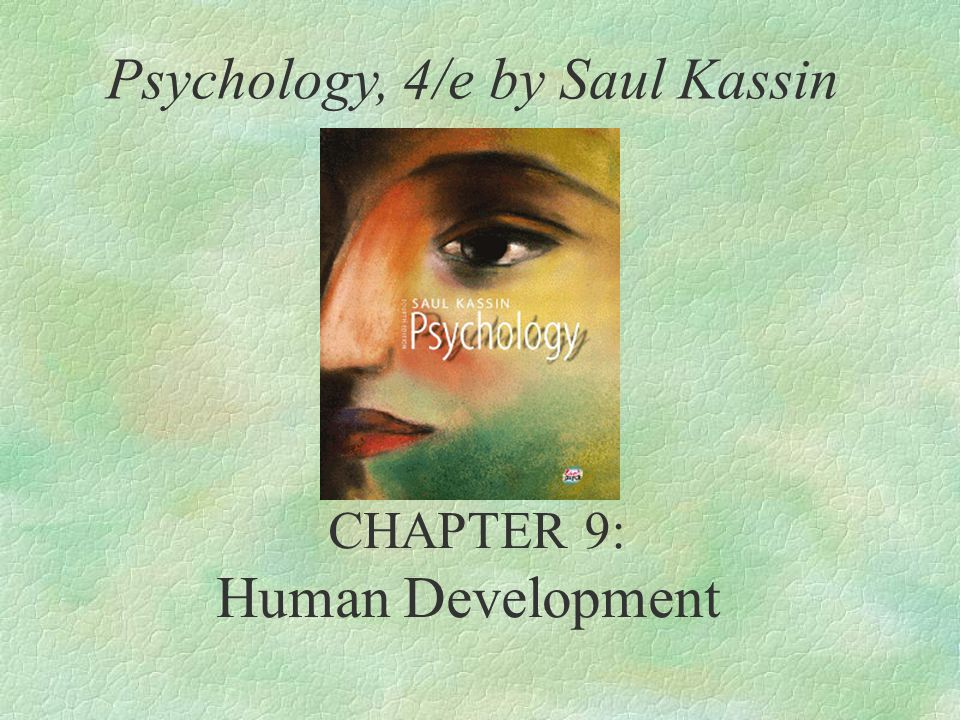 Psychology, 4/e by Saul Kassin