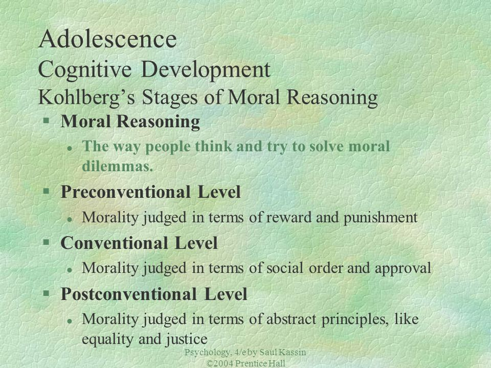 Adolescence Cognitive Development Kohlberg's Stages of Moral Reasoning