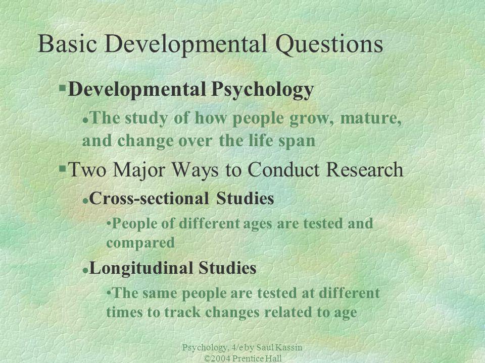 Basic Developmental Questions