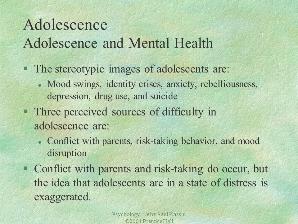 Adolescence Adolescence and Mental Health