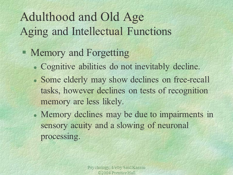 Adulthood and Old Age Aging and Intellectual Functions