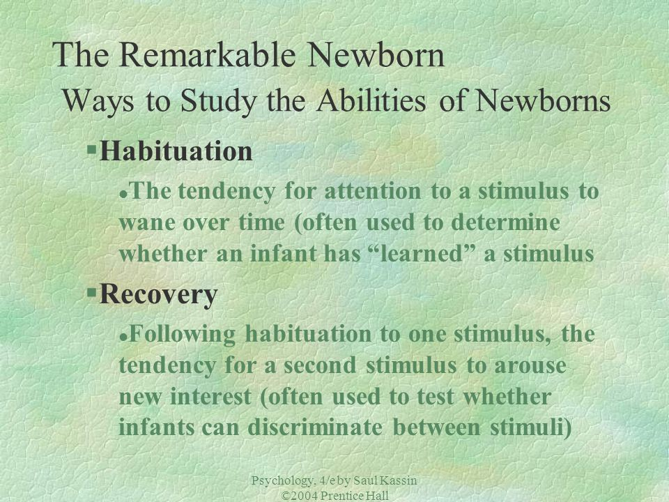 The Remarkable Newborn Ways to Study the Abilities of Newborns