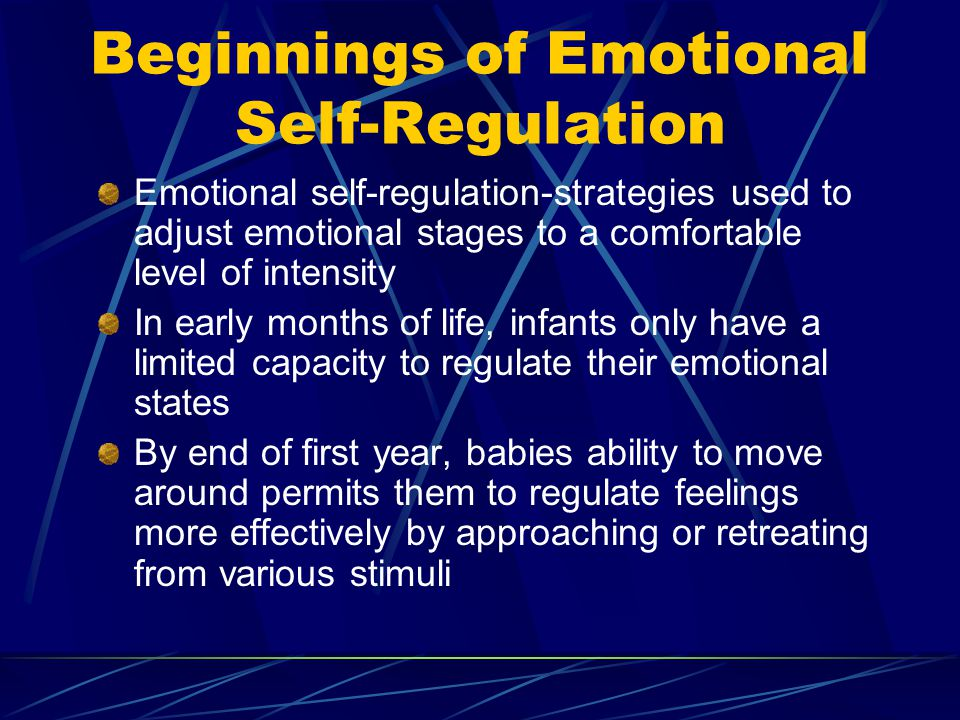 Beginnings of Emotional Self-Regulation