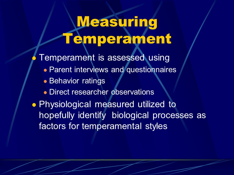 Measuring Temperament