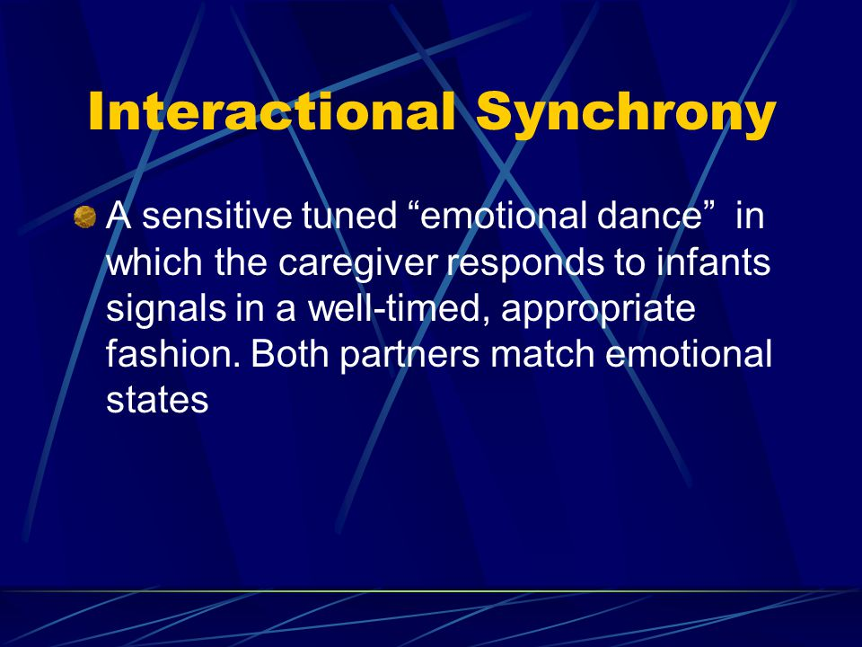 Interactional Synchrony