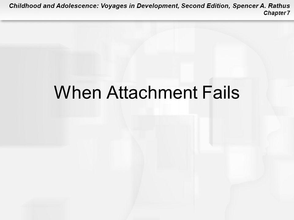 When Attachment Fails