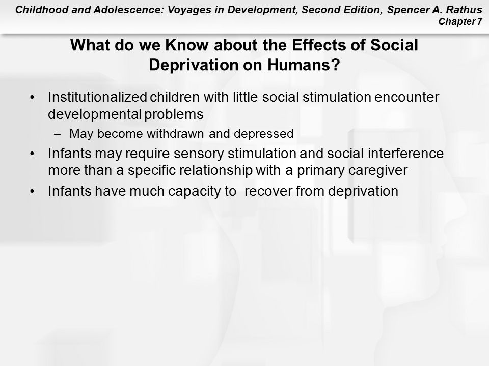 What do we Know about the Effects of Social Deprivation on Humans