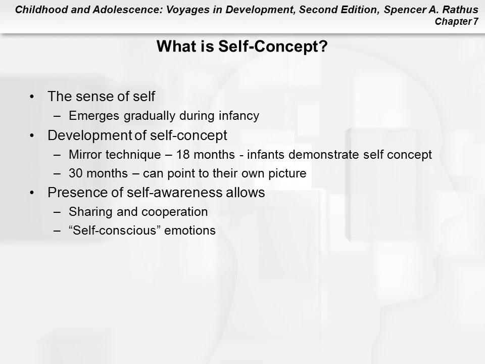 What is Self-Concept The sense of self Development of self-concept