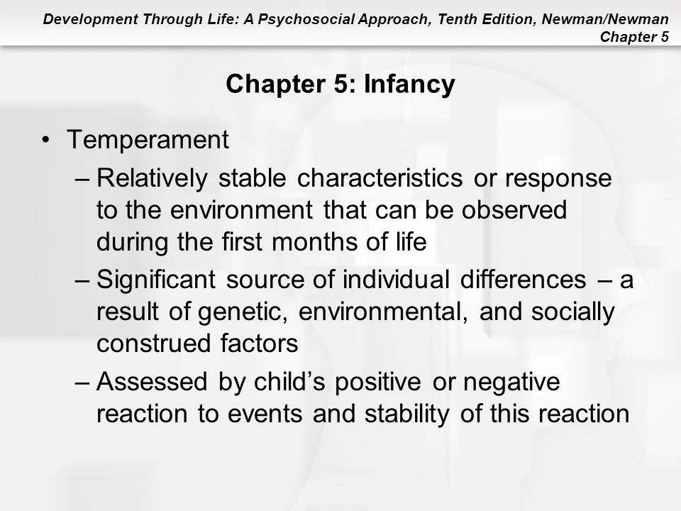 Chapter 5: Infancy Temperament