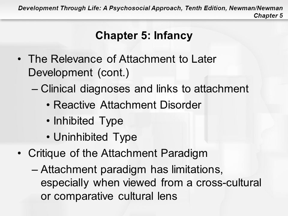 The Relevance of Attachment to Later Development (cont.)