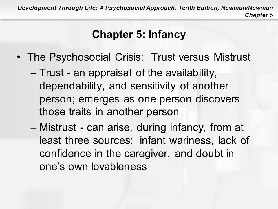 The Psychosocial Crisis: Trust versus Mistrust