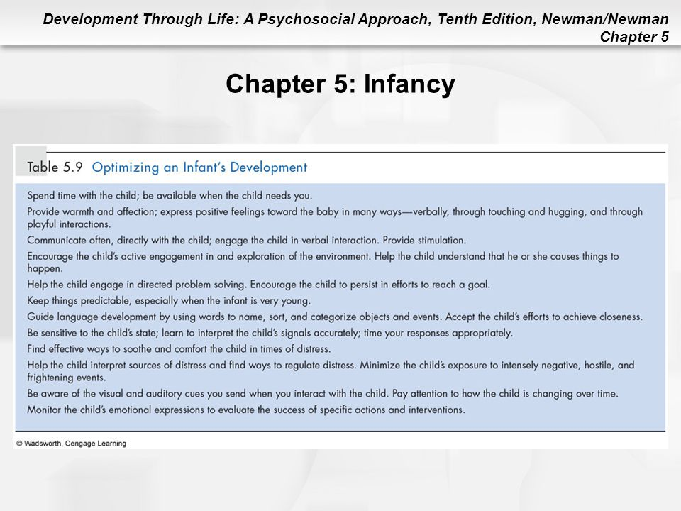 Chapter 5: Infancy Table 5.9 Optimizing an Infant's Development