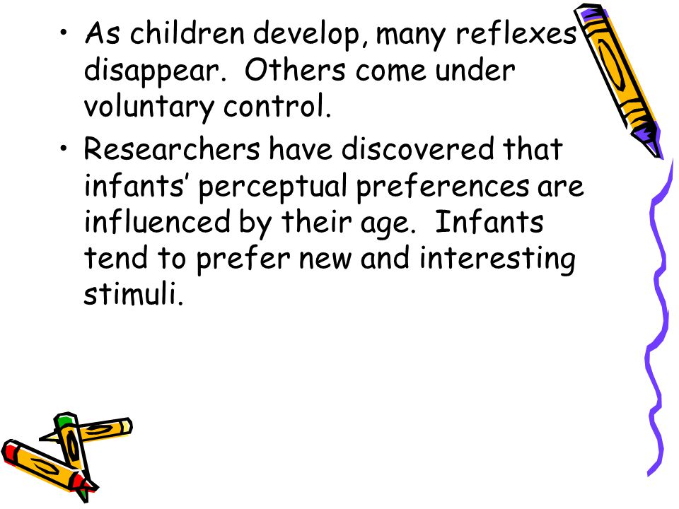 As children develop, many reflexes disappear