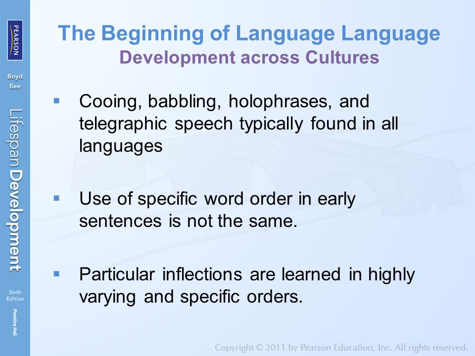 The Beginning of Language Language Development across Cultures