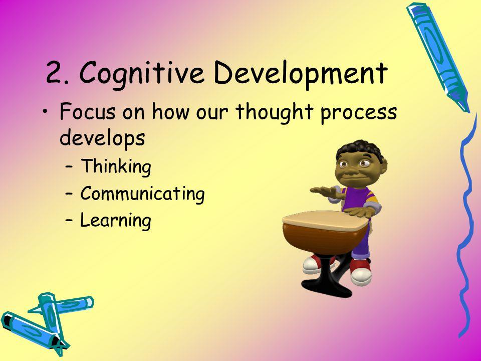2. Cognitive Development