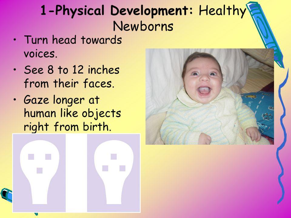 1-Physical Development: Healthy Newborns