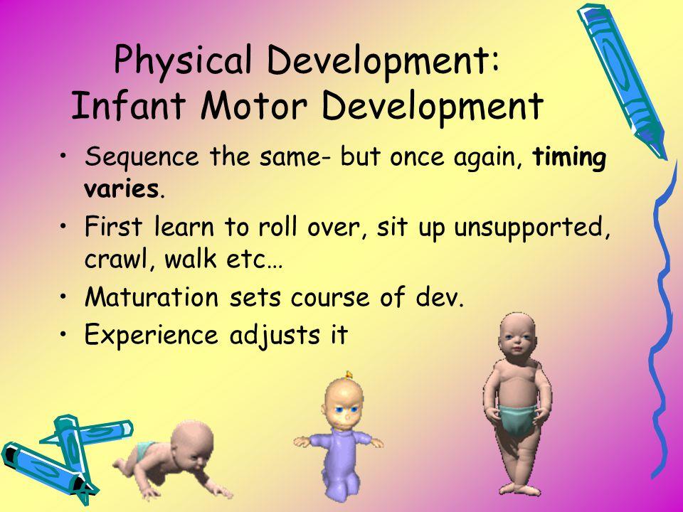 Physical Development: Infant Motor Development